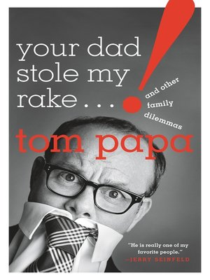 cover image of Your Dad Stole My Rake